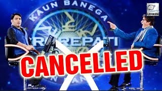 Amitabh Bachchan & Kapil Sharma's Shoot For Kaun Banega Crorepati CANCELLED