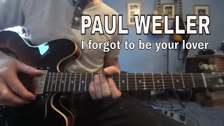 Paul Weller - I forgot to be your lover - guitar tutorial