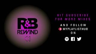 R&B THROWBACK DJ MIX | 80s R&B 90s R&B & 00s R&B - RNB ANTHEMS