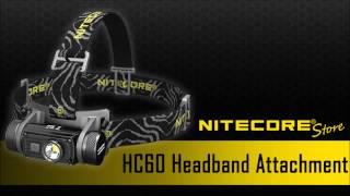 how to attach nitecore hc60 headbands hc60 hc90 ha20 headband installation instructions