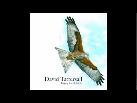David Tattersall  Between my ear and the cradle