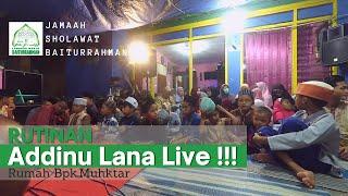 Addinu Lana Live Rutinan JAMA'AH SHOLAWAT BAITURRAHMAN