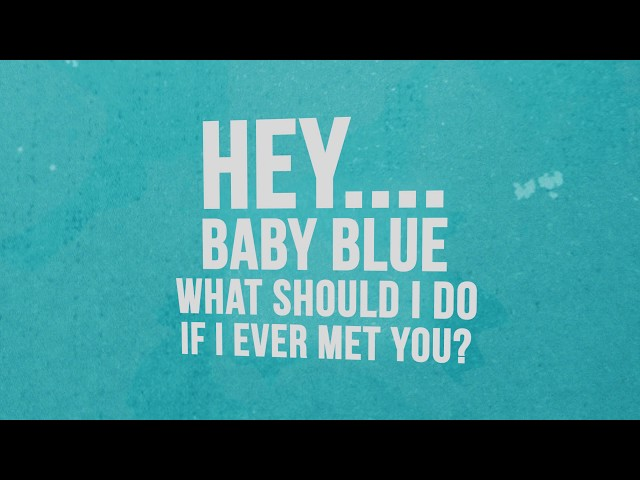 Baby Blue - Eric & The Horsemen (Official Lyrics Video)