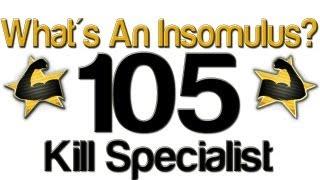 105 Kill Specialist /w 39 Gunstreak - What's An Insomulus? thumbnail
