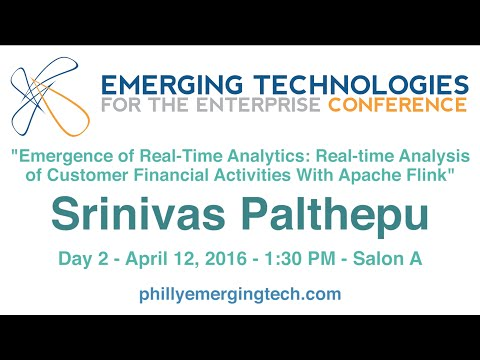 Philly ETE 2016 #9 - Emergence of Real-Time Analytics: Real-time Analysis of... - S. Palthepu