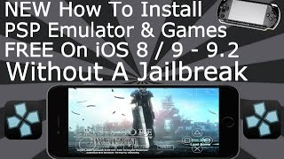 Install PSP & Games FREE On iOS 9 - 9.3.2 NO Jailbreak iPhone, iPad, iPod Touch PPSSPP