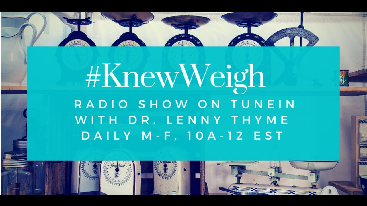 Bridgette Lyn Dolgoff on Knew Weigh Radio Show February 21, 2019 PT1 of 3