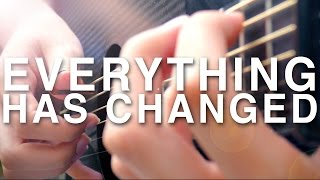 Everything Has Changed - Taylor Swift & Ed Sheeran - Fingerstyle Guitar Cover