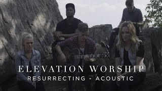 Resurrecting (Acoustic Version)