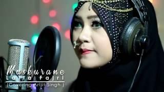 Muskurane (arijit singh)  Cover by LailaFajri Mp3