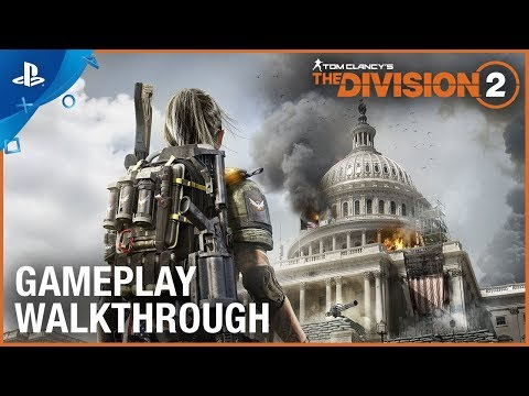 Tom Clancy's The Division 2 - E3 2018 Gameplay Walkthrough Trailer | PS4