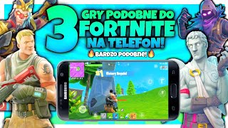 3 GRY PODOBNE do FORTNITE na Telefon!