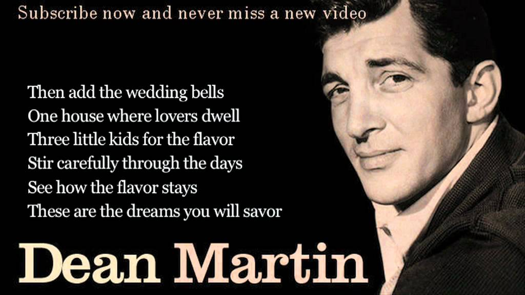 Dean Martin - Memories Are Made of This - Lyrics