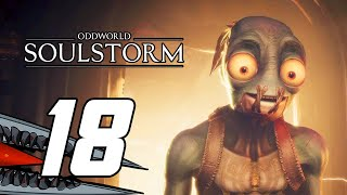 Oddworld: Soulstorm (PS5) Gameplay Walkthrough Part 18 - No Commentary