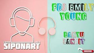 fdj emily young-banyu langit- (cover lagu regaee)