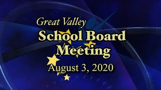 Great Valley School District Board Meeting - August 3, 2020 at 7:30 PM