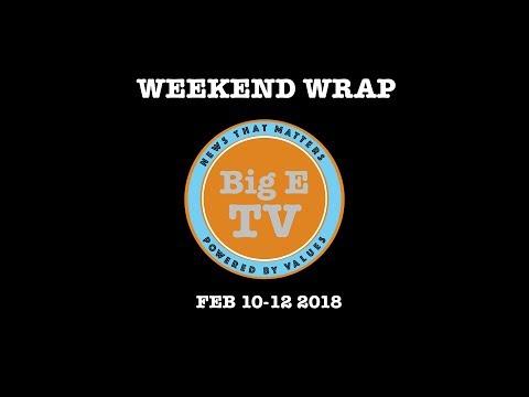 Big E TV's Feb Wkd Wrap