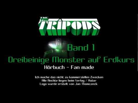 [Hörbuch] - TEIL 3 - Tripods Band 1 - Dreibeinige Monster auf Erdkurs von John Christopher