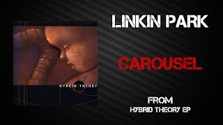 Linkin Park - Carousel [Lyrics Video]