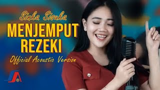 Download Sinka Sisuka - Menjemput Rezeki (Official Acoustic Version)