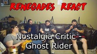Renegades React to... Nostalgia Critic - Ghost Rider