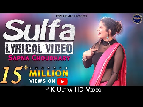 Sulfa || Lyrical Video || Fair Hovege || Sapna Choudhary || Vikas Haami || P&M Movies