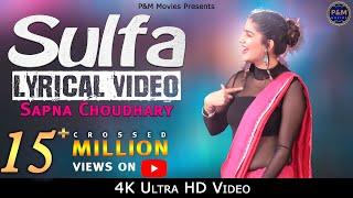 Sulfa    Lyrical Video    Sapna Choudhary    Vikas Dhani Aala    P&M Movies