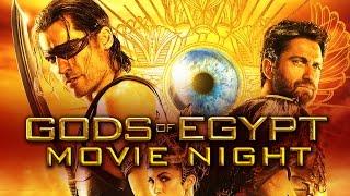 GODS OF EGYPT | Movie Night