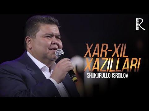 Shukurullo Isroilov - Xar-xil xazillari (SHUKUR SHOU 2018)