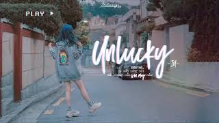 « Vietsub » Unlucky ♪ IU