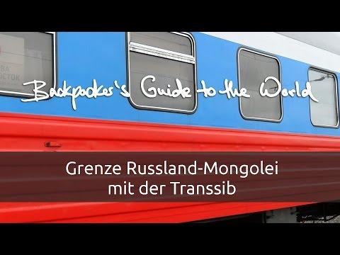 [Video-Log] #3 - Grenze Russland-Mongolei mit der Transsib