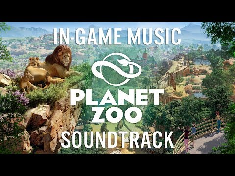 Planet Zoo In-Game Soundtrack