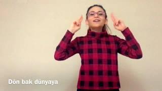 İşaret Dili ile Pinhani - Dön Bak Dünyaya Video