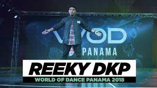 REEKY DKP | Showcase | World of Dance Panama  2018 | #WODPANAMA2018