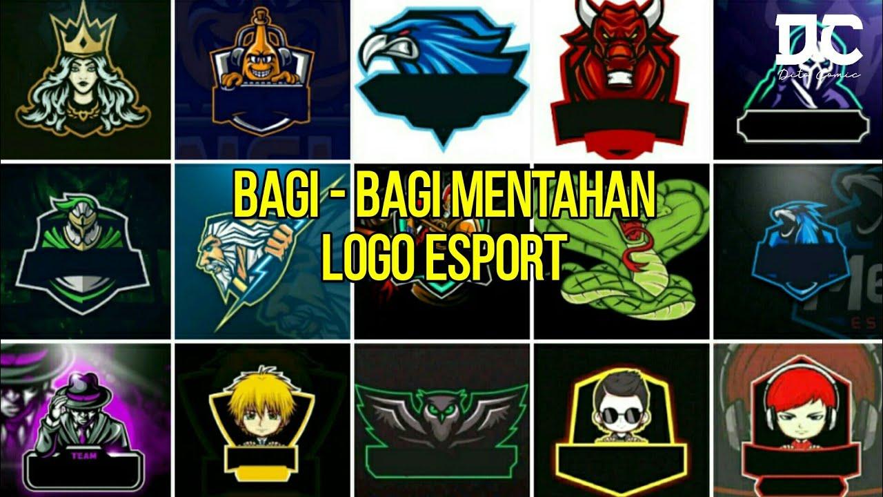 Mentahan Polosan Logo Esport | PART 4 - YouTube