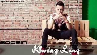 Soobin Hoàng Sơn - Khoảng Lặng | Official Audio