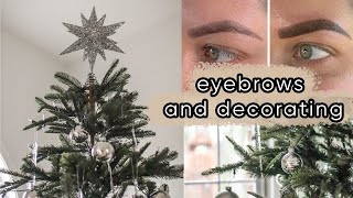 Decorating for Christmas and getting my eyebrows tattooed AGAIN | ELA BOBAK