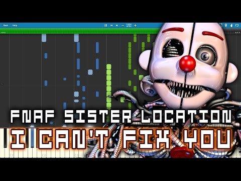 FNAF Sister Location Song - I Can't Fix You (FNAFSL) The Living Tombstone & Crusher-P - Piano Cover