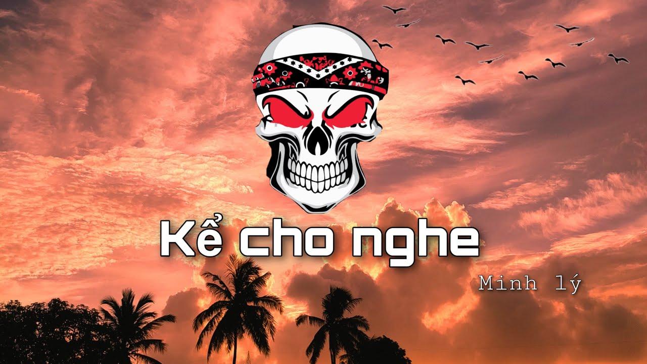 Kể cho nghe _ Minh Lý ( Prod By Kaddy )