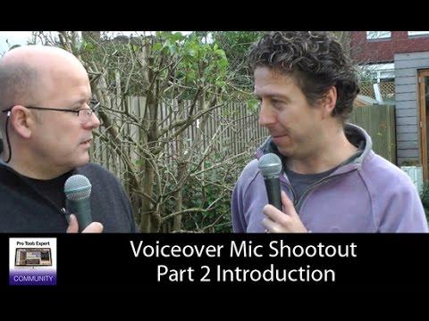 Pro Tools Expert Voiceover Mic Shootout Part 2 ...