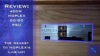 HDPLEX 400W DC-DC PSU Review