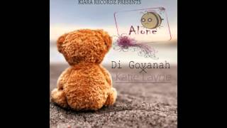 Naytian (Di Govanah) -  Be Alone Ft Katie Layne   Prod By KiaraRecordz 2016