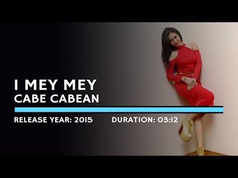 I Mey Mey - Cabe Cabean (Lyric)