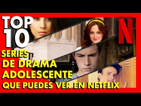 10 Series de Drama Adolescente que tienes que ver en Netflix - Top Ten #54   Popcorn News