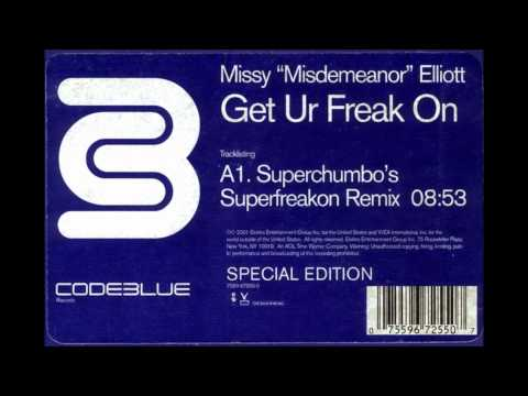 Get Ur Freak On (Superchumbo's Superfreakon Mix) - Missy Elliott
