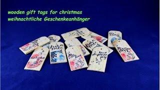 wooden gift tags for christmas - weihnachtliche Geschenkeanhänger - DIY