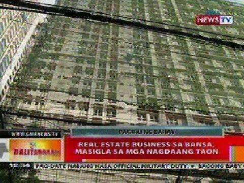 BT: Real estate business sa bansa, masigla sa mga nagdaang taon