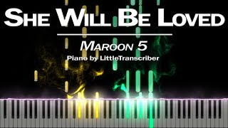 Maroon 5 - She Will Be Loved (Piano Cover) Tutorial by LittleTranscriber