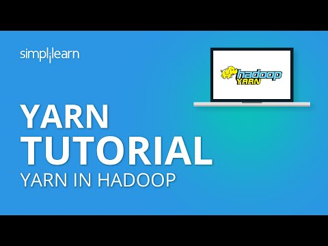 Hadoop Yarn Tutorial | Hadoop Tutorial For Beginners | Simplilearn