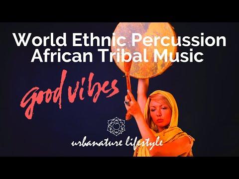 World Ethnic tantra Music - Percussion African Tribal Music - Kundalini trance energy music